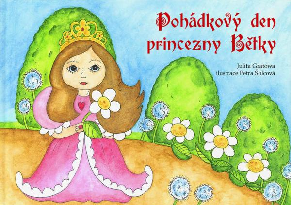 Pohádkový den princezny . . . .